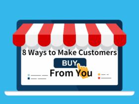8 maneiras de fazer os clientes comprarem de voce