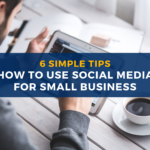 Como usar a midia social para pequenas empresas 6 dicas