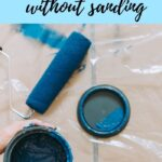 how to paint wood furniture without sanding